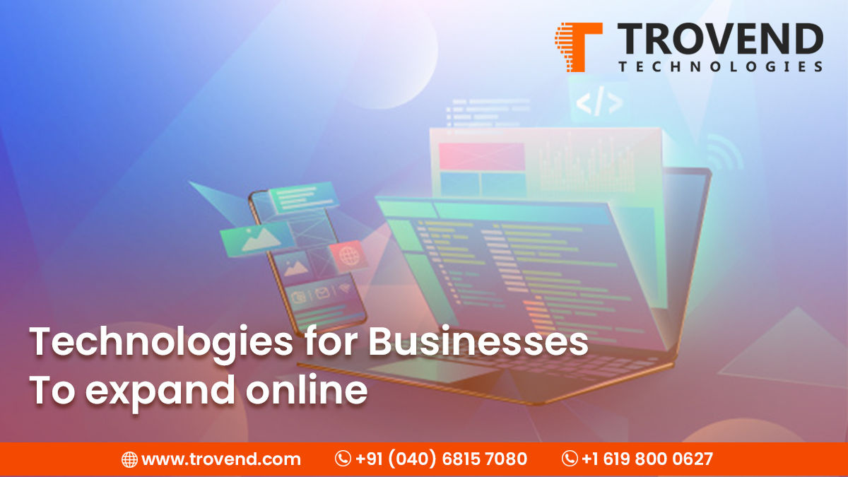 Technologies for Businesses to Expand Online
