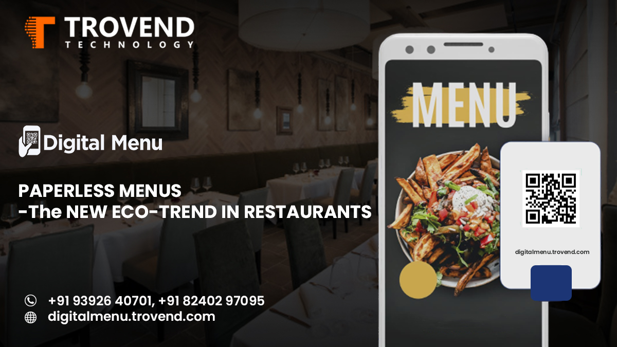 PAPERLESS MENU-THE LATEST ENVIRONMENTALLY FRIENDLY-TREND IN RESTAURANTS
