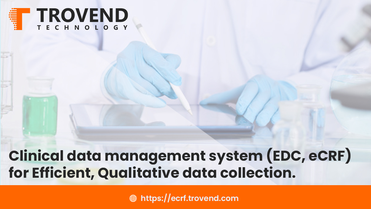 Clinical data management system (EDC, eCRF) for Productive, Qualitative data collection