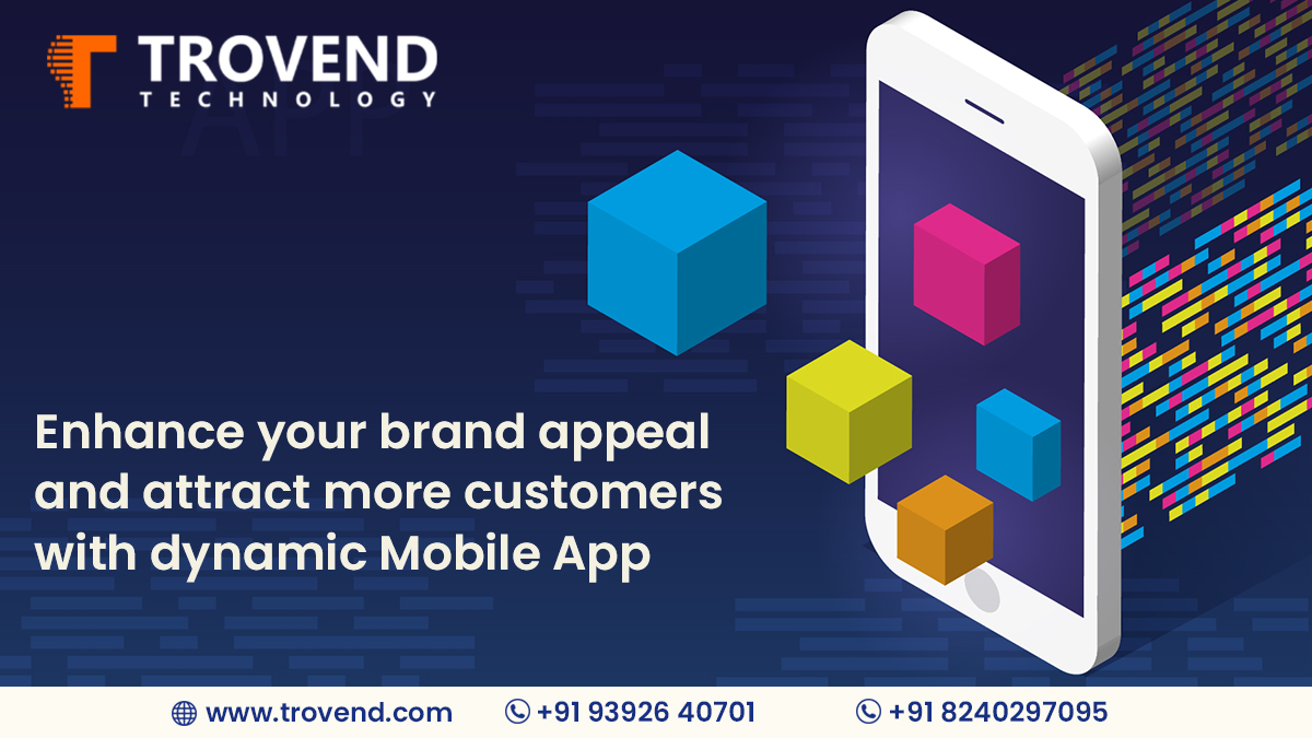 Enhance your brand appeal and attract more customers with dynamic mobile app