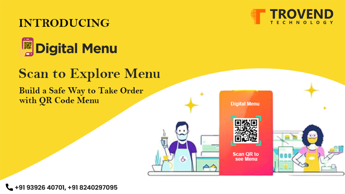 Build a Safe Way to Take Orders with Menu based on QR code with Trovend Technology