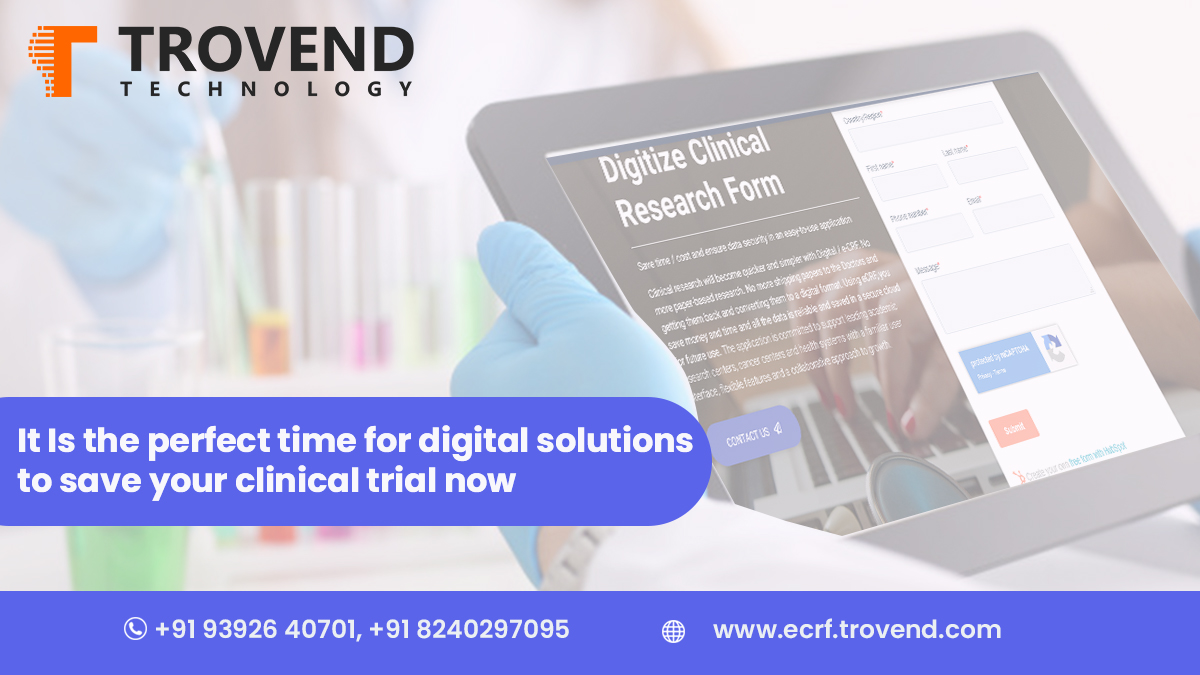 It is the perfect time for digital solutions to save your Clinical trials