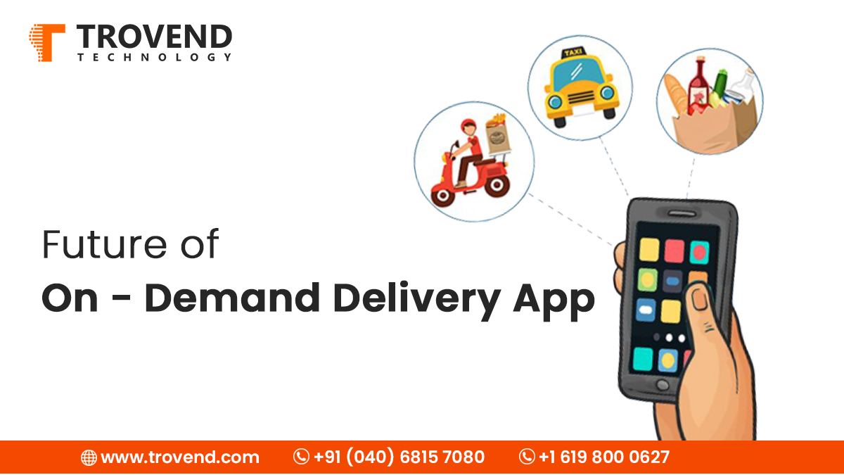 Increasing Demand of On-demand Delivery App: Guide to Develop an Engaging App