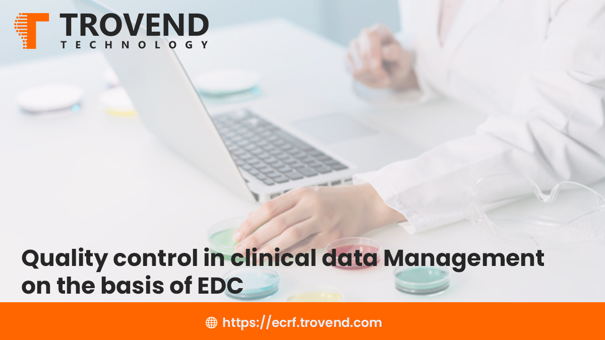 Quality control in clinical data management on the basis of EDC