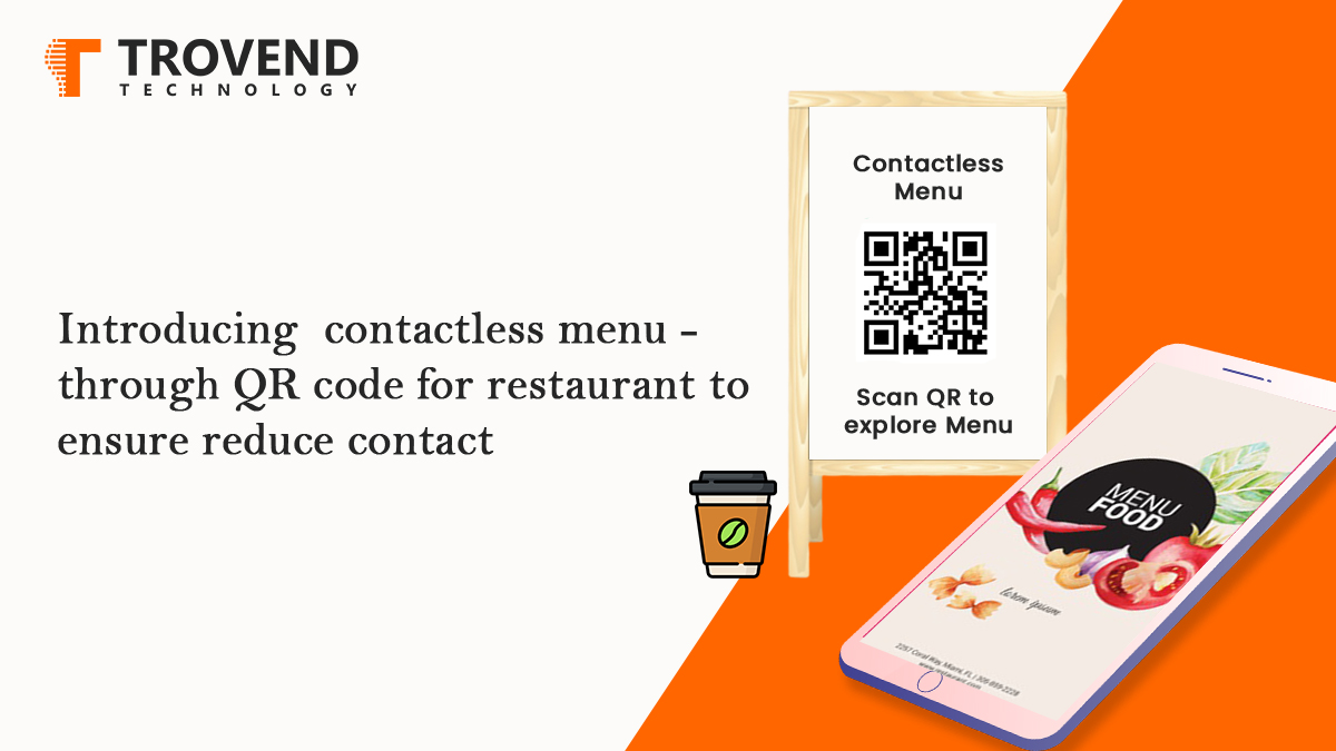 Trovend Technology introduces contactless menu for restaurants via QR Code to ensure reduced contact
